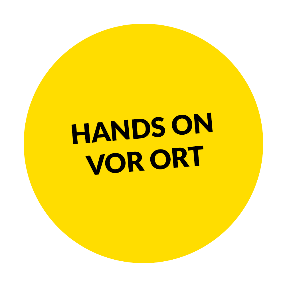 Hands on vor Ort